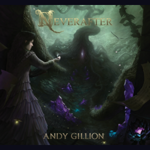 ANDY GILLION - Neverafter (2019) - UK