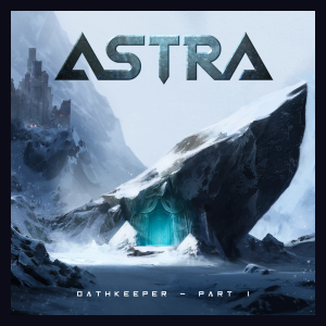 ASTRA - Oathkeeper Pt.1 (2020) - Norway