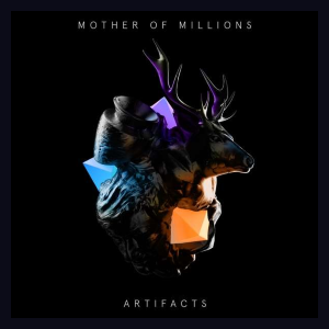 MOTHER OF MILLIONS - Artifacts (2019) - Greece