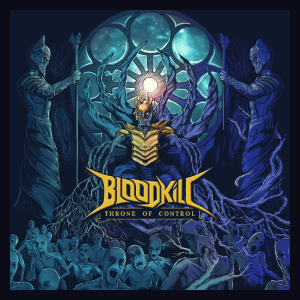 BLOODKILL - Throne of Control (2021) - India