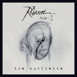 THE RETICENT - The Oubliette (2020) - USA